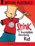 Stink the Incredible Shrinking Kid (Book #1) book summary, reviews and download