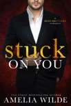 Stuck on You book summary, reviews and downlod