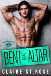 Bent at the Altar book summary, reviews and download