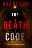 The Death Code (A Remi Laurent FBI Suspense Thriller—Book 1)