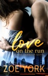 Love on the Run book summary, reviews and downlod