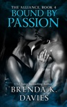 Bound by Passion (The Alliance, Book 4) book summary, reviews and download