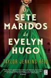 Os Sete Maridos de Evelyn Hugo book summary, reviews and downlod