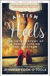 Autism in Heels book summary, reviews and download