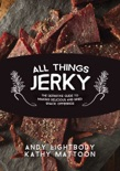 All Things Jerky book synopsis, reviews