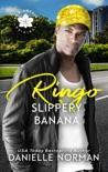 Ringo, Slippery Banana book summary, reviews and downlod