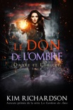 Le Don de L'ombre book summary, reviews and downlod
