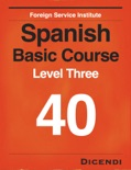 FSI Spanish Basic Course 40 book summary, reviews and downlod
