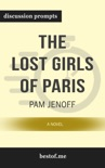The Lost Girls of Paris: A Novel by Pam Jenoff (Discussion Prompts) book summary, reviews and downlod