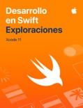 Desarrollo en Swift:Exploraciones book summary, reviews and downlod