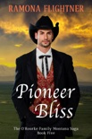 Pioneer Bliss book summary, reviews and downlod