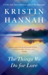 The Things We Do for Love book summary, reviews and downlod