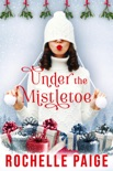 Under the Mistletoe book summary, reviews and download