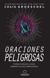 Oraciones peligrosas book summary, reviews and downlod