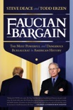 Faucian Bargain: The Most Powerful and Dangerous Bureaucrat in American History book summary, reviews and download