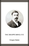 The Disappearing Eye book summary, reviews and downlod