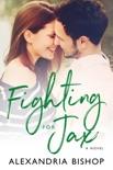 Fighting for Jax book summary, reviews and downlod