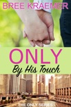 Only By His Touch book summary, reviews and downlod