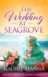 The Wedding At Seagrove book summary, reviews and download