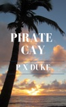 Pirate Cay book summary, reviews and download