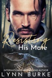 Resisting his Mate book summary, reviews and downlod