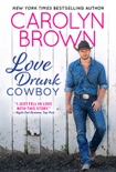 Love Drunk Cowboy book summary, reviews and downlod