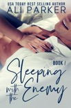Sleeping With The Enemy Book 1 book summary, reviews and downlod