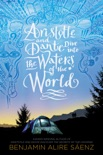 Aristotle and Dante Dive into the Waters of the World book synopsis, reviews
