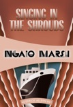 Singing in the Shrouds book summary, reviews and download