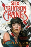 Six Crimson Cranes book summary, reviews and download