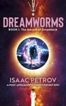 The Advent of Dreamtech (DREAMWORMS #1) e-book
