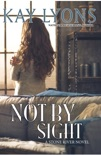 Not By Sight book summary, reviews and downlod