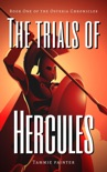 The Trials of Hercules: Book One of the Osteria Chronicles book summary, reviews and download