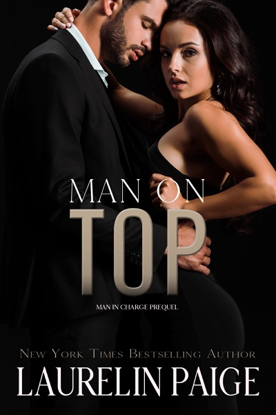 Man on Top by Laurelin Paige Book Summary, Reviews and E-Book Download