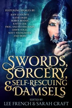 Swords, Sorcery, & Self-Rescuing Damsels E-Book Download