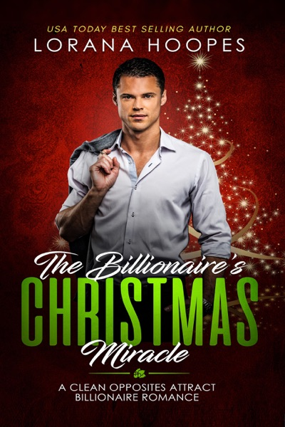 The Billionaire's Christmas Miracle by Lorana Hoopes Book Summary, Reviews and E-Book Download