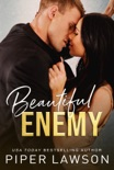 Beautiful Enemy book summary, reviews and download