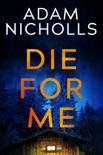 Die for Me book summary, reviews and downlod