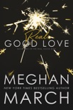 Real Good Love book summary, reviews and downlod