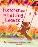 Fletcher and the Falling Leaves book summary, reviews and download