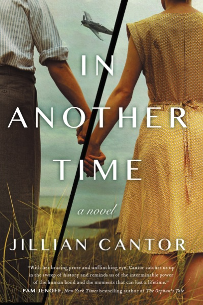 In Another Time by Jillian Cantor Book Summary, Reviews and E-Book Download