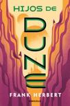 Hijos de Dune (Las crónicas de Dune 3) book summary, reviews and downlod