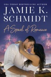 A Spark of Romance book summary, reviews and downlod