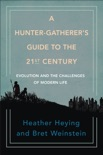 A Hunter-Gatherer's Guide to the 21st Century e-book Download