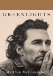 Greenlights book summary, reviews and download