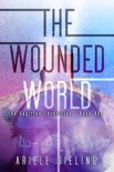 The Wounded World book summary, reviews and download