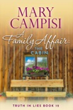 A Family Affair: The Cabin book summary, reviews and downlod