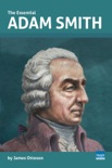 The Essential Adam Smith book summary, reviews and download