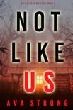 Not Like Us (An Ilse Beck FBI Suspense Thriller—Book 1) e-book
