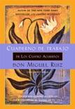 Cuaderno de trabajo de Los cuatro acuerdos book summary, reviews and downlod